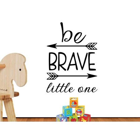 Be Brave little one 16 X 23 Arrows cute hearts playroom sticker nursery vinyl saying lettering wall art inspirational sign wall quote decor Decal