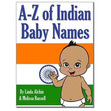 A to Z of Indian Baby Boy & Girls Names - eBook - Baby Necessities From A To Z
