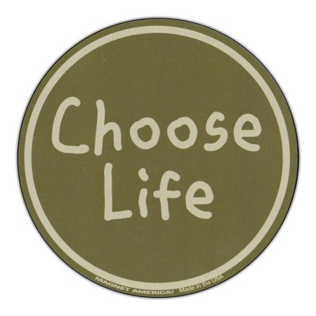 "Magnetic Bumper Sticker - Choose Life (Anti Abortion) - Round Shaped Magnet - 4"" Round"