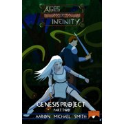 Ages of Infinity: Genesis Project: Part II - eBook