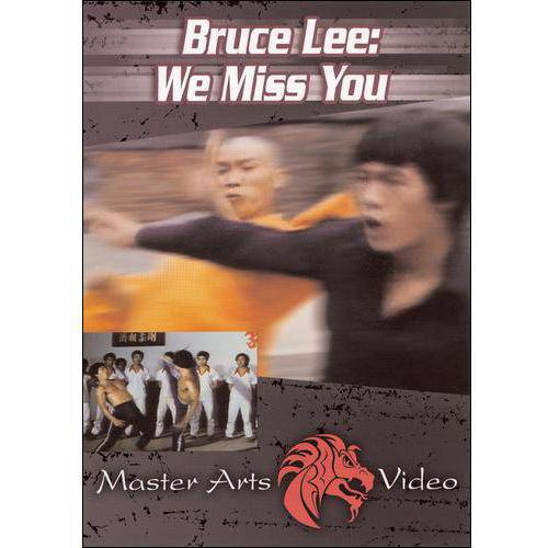 Bruce Lee, We Miss You by ENTERTAINMENT PROGRAMS INC