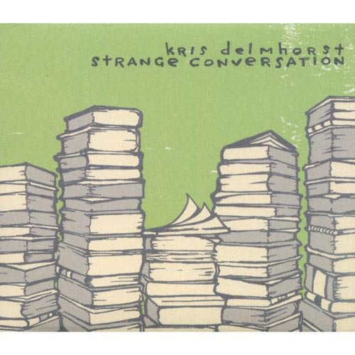 Kris Delmhorst - Strange Conversation [CD]