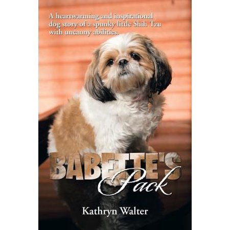 Shih Tzu Keepsake Box (Babette's Pack : A Heartwarming and Inspirational Dog Story of a Spunky Little Shih Tzu with Uncanny Abilities )