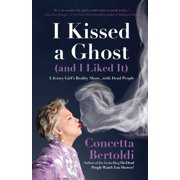 I Kissed a Ghost (and I Liked It) - eBook