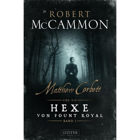 MATTHEW CORBETT und die Hexe von Fount Royal (Band 1) - eBook - Matthew Hervey Book