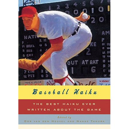 Baseball Haiku : The Best Haiku Ever Written about the (Best Racing Games Ever)