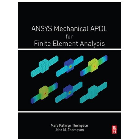 ANSYS Mechanical APDL for Finite Element Analysis - eBook