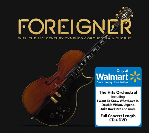 Foreigner with The 21st Century Symphony Orchestra & Chorus (Walmart Exclusive) (CD + DVD)