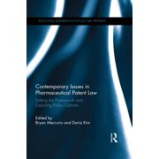 Contemporary Issues in Pharmaceutical Patent Law - eBook