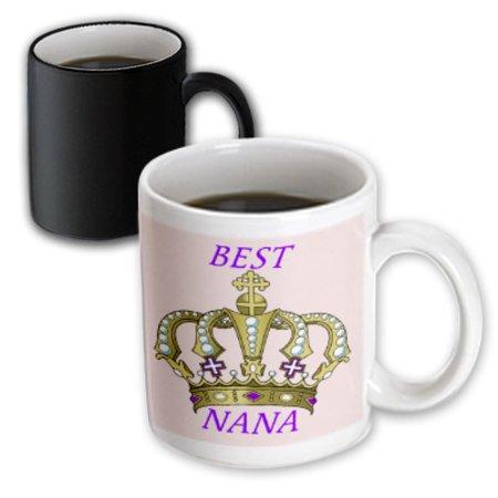 3dRose Royal Crown With Words Best Nana, Magic Transforming Mug, 11oz