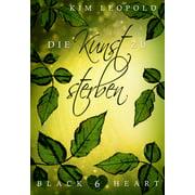 Black Heart - Band 6: Die Kunst zu sterben - eBook
