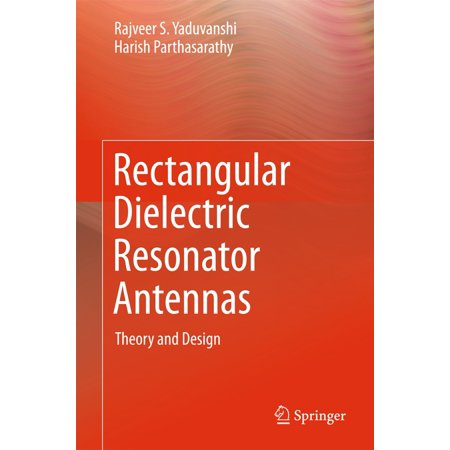 - Rectangular Dielectric Resonator Antennas - eBook