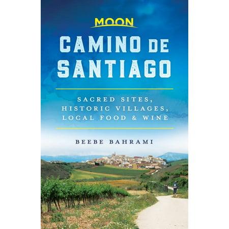 Moon Camino de Santiago : Sacred Sites, Historic Villages, Local Food & Wine Shop Spanish Wine
