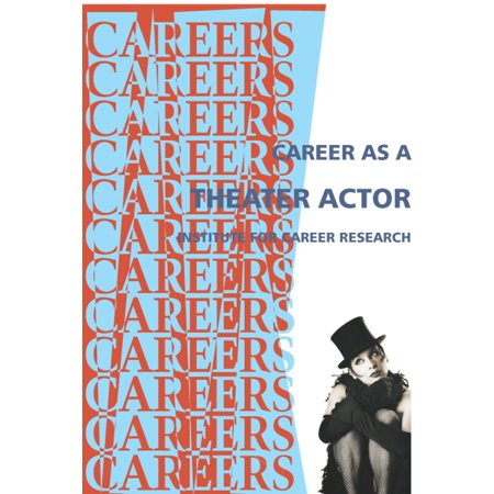 Career in Theater Acting - eBook