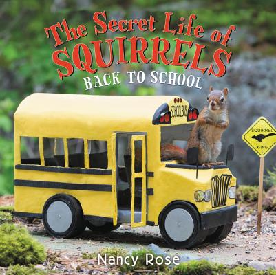 The Secret Life of Squirrels: Back to School! (Hardcover)