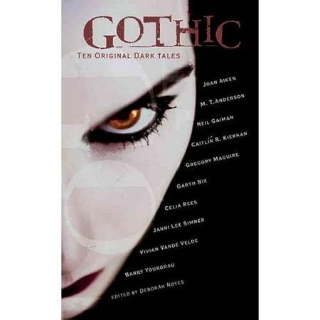 Gothic!: Ten Original Dark Tales by