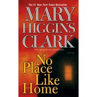 No Place Like Home : A Novel