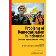 Problems of Democratisation in Indonesia: Elections, Institutions and Society - eBook