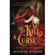 To Kill a Curse - eBook