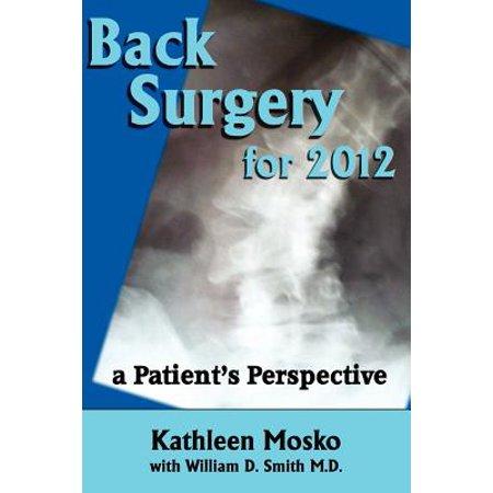 Back Surgery for 2012 : A Patient's Perspective (Plastic Surgery Patient Halloween)