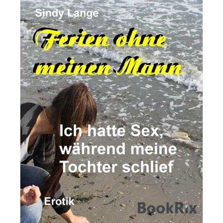 Ferien ohne meinen Mann - eBook (Sonnenbrille Für Langes Gesicht Mann)