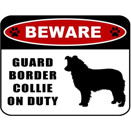 Beware Guard Border Collie (Silhouette) on Duty 11.5 inch x 9 inch Laminated Dog Sign