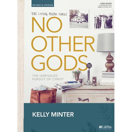 No Other Gods - Revised & Updated - Bible Study Book : The Unrivaled Pursuit of Christ
