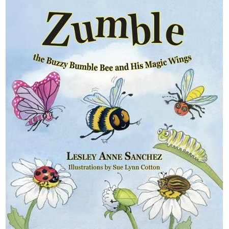 Zumble the Buzzy Bumble Bee and His Magic Wings (Bee Wings)