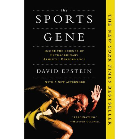 The Sports Gene: Inside the Science of Extraordinary Athletic Performance by