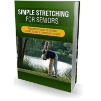 Simple Stretching For Seniors - eBook