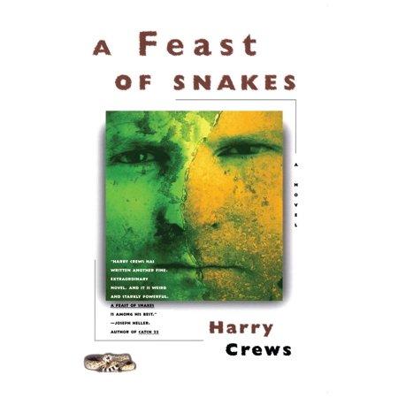 A Feast of Snakes : A Novel - Feast Of Fiction Halloween