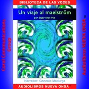 Un viaje al Maelstrom - Audiobook