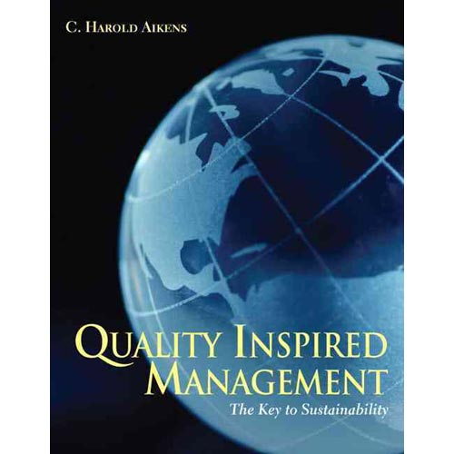 Quality Inspired Management: The Key to Sustainability