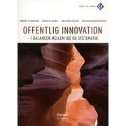 Offentlig Innovation - I ballance mellem idé og systematik - eBook