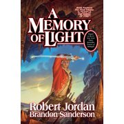 A Memory of Light : Book Fourteen of The Wheel of Time
