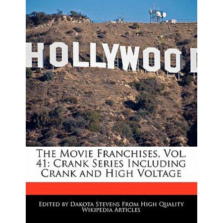 The Movie Franchises, Vol. 41 : Crank Series Including Crank and High Voltage