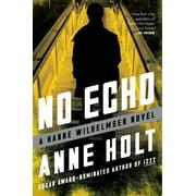 No Echo : Hanne Wilhelmsen Book Six