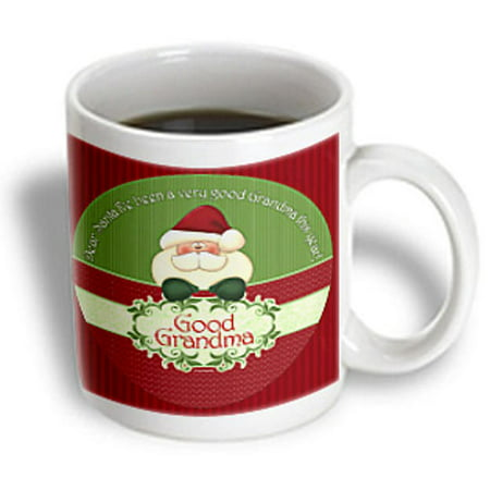 - 3dRose Santa I Have Been a Very Good Grandma This Year in Red and Green, Ceramic Mug, 15-ounce