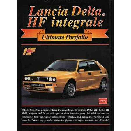 Lancia Delta & Hf Integrale: Ultimate Portfolio