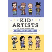 Kid Artists : True Tales of Childhood from Creative Legends