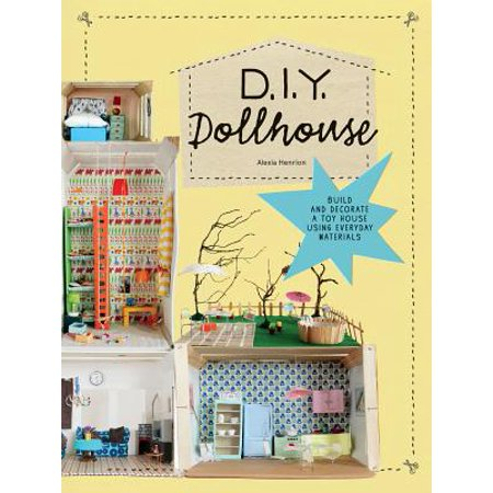 DIY Dollhouse : Build and Decorate a Toy House Using Everyday Materials (Fathers Day Diy)