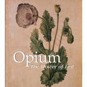 Opium: The Flowers of Evil (Hardcover)