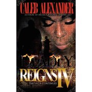 Deadly Reigns IV (Paperback)