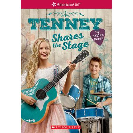 Tenney Shares the Stage (American Girl: Tenney Grant, Book