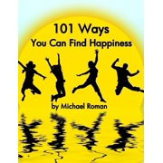 101 Ways You Can Find Happiness - eBook