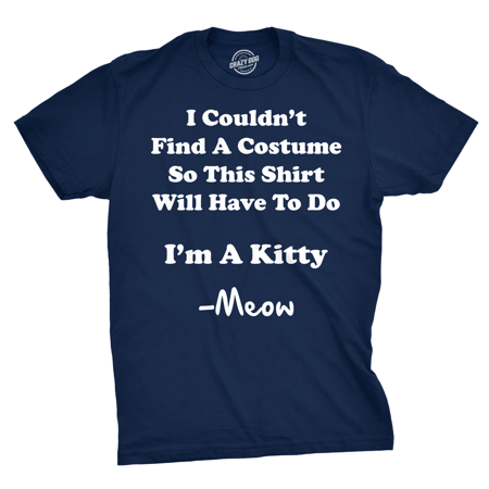 Im A Kitty Meow Halloween Costume T Shirt Funny Cat Shirts Sarcastic](Funny Halloween Cats)