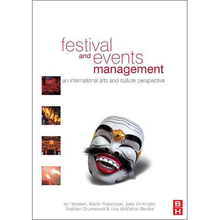 Festival And Events Management  An International Arts And Culture Perspective  Paperback