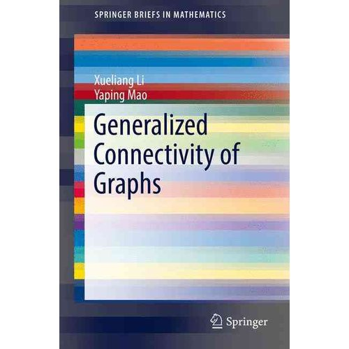 Generalized Connectivity of Graphs