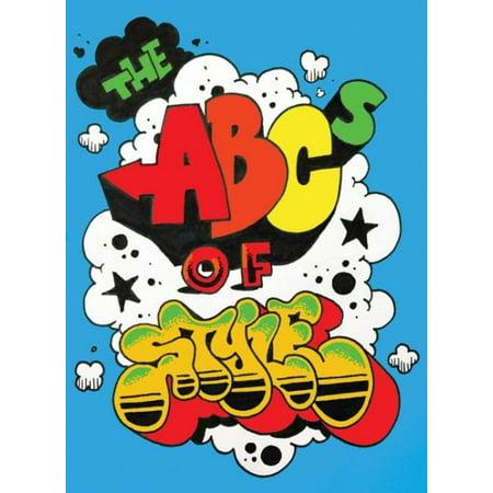 The ABCs of Style : A Graffiti Alphabet