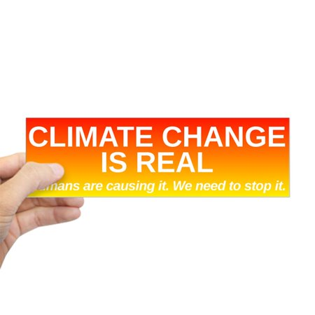 CafePress - Climate Change Is Real - 10